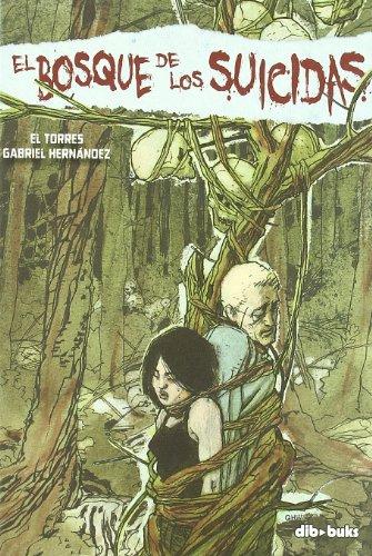 9788492902422: El Bosque De Los Suicidas