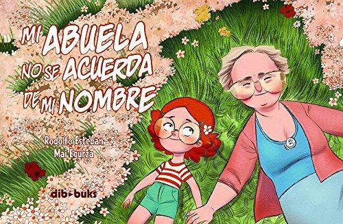 9788492902903: Mi abuela no se acuerda de mi nombre (Spanish Edition)