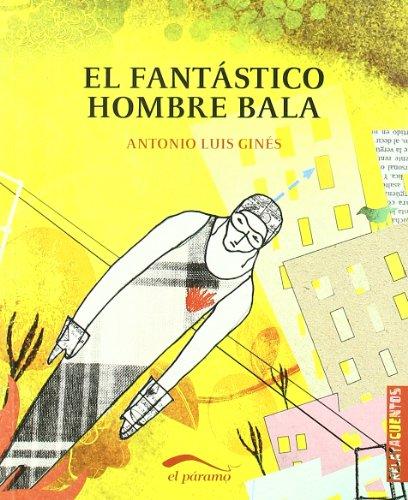 9788492904075: FANTASTICO HOMBRE BALA EL