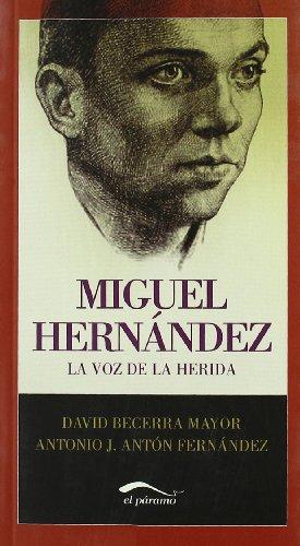 9788492904105: Miguel HernÊndez: La voz de la herida (Comprometidos)