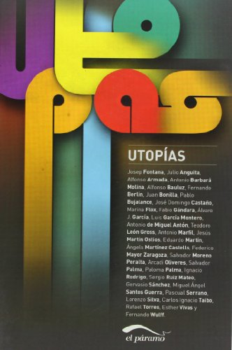 Utopías (Paperback): Julio Anguita