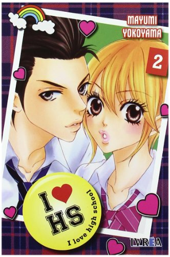 9788492905591: I Love Highschool 2 (Shojo Manga (ivrea))