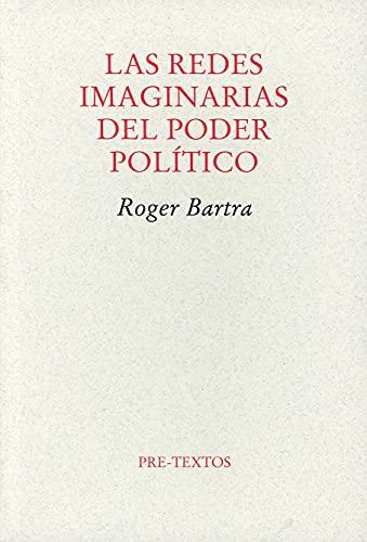 9788492913107: Las redes imaginarias del poder político (Ensayo)