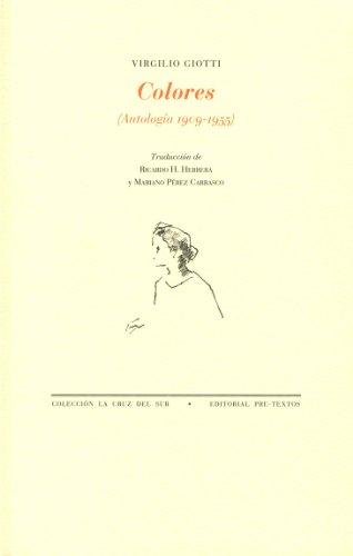 Colores, 1909-1955 : antología (Paperback): Virgilio Giotti