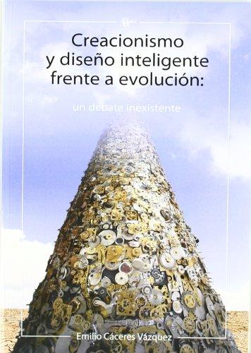 9788492914050: CREACIONISMO Y DISE?O INTELIGENTE FRENTE A EVOLUCION DEBATE EXISTENTE