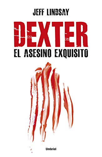 9788492915187: Dexter, el asesino exquisito (Spanish Edition)