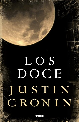 Los doce (Spanish Edition): Cronin, Justin