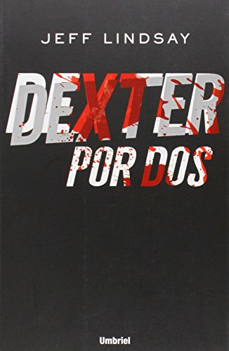 9788492915354: Dexter por dos (Spanish Edition)