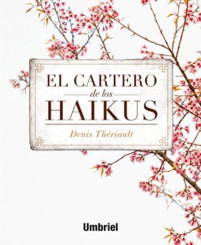 9788492915743: El cartero de los Haikus (Umbriel narrativa)