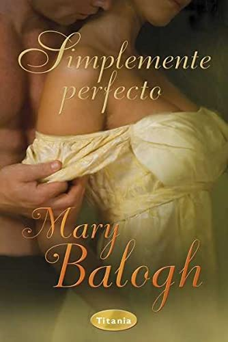Simplemente perfecto (Spanish Edition) (8492916095) by Mary Balogh