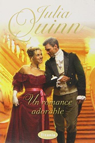 Un romance adorable (Titania época): QUINN, JULIA