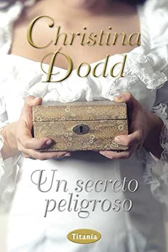9788492916375: Un secreto peligroso (Spanish Edition)