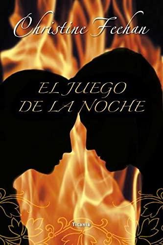 El juego de la noche (Spanish Edition): Christine Feehan