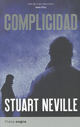 9788492919086: Complicidad (Plata negra)