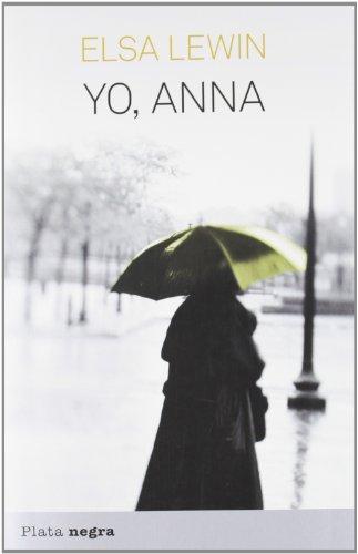 9788492919147: Yo, Anna (Plata Negra) (Spanish Edition)