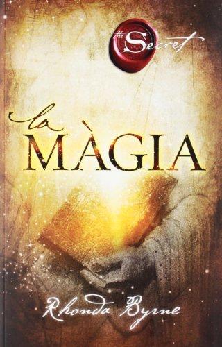 9788492920044: La màgia (Entramat creixement i salut)