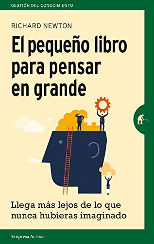 9788492921270: El pequeno libro para pensar en grande (Spanish Edition)