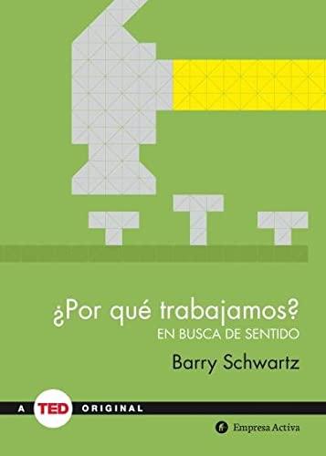 9788492921485: ¿Por qué trabajamos?: En busca de sentido (TED Books)