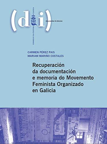9788492923458: MEMORIA DO MOVEMENTO FEMINISTA GALICIA.(DOC. E INFORMES)