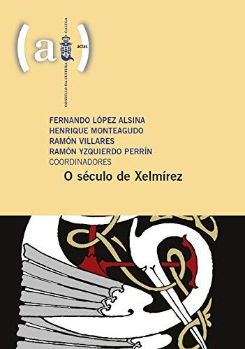 9788492923533: O século de Xelmírez (Actas)
