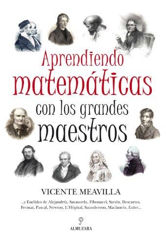 9788492924134: Aprendiendo Matematicas con los Grandes Maestros