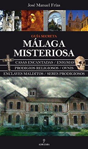 9788492924226: Málaga misteriosa