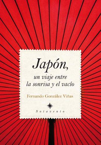9788492924332: Japon, un viaje entre la sonrisa y el vacio / Japan, a Trip Between the Smile and the Gap (Spanish Edition)