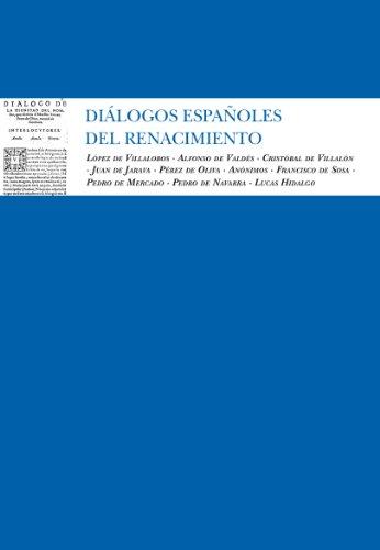 9788492924653: Dialogos espanoles del renacimiento / Spanish Renaissance Dialogues (Spanish Edition)