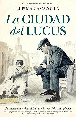 9788492924714: La ciudad del Lucus