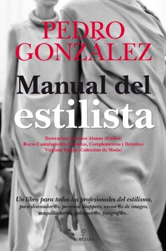 MANUAL DEL ESTILISTA: Pedro González Jiménez