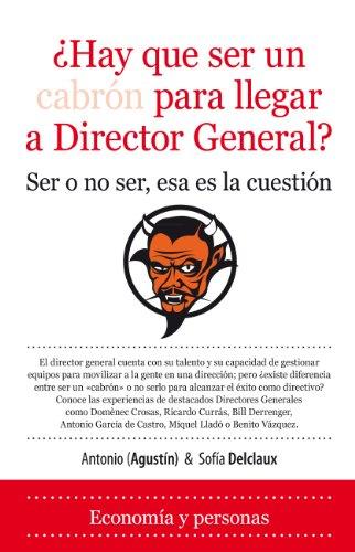 9788492924776: Hay que ser un cabron para llegar a Director General? / Should be a bastard to get to CEO? (Spanish Edition)