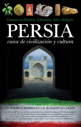 9788492924813: Persia: Cuna de civilizacion y cultura / Place of Civilization and Culture (Spanish Edition)