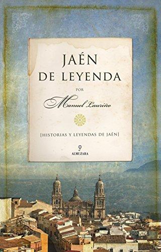 9788492924875: Jaén de Leyenda (Andalucía)