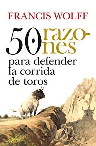 9788492924905: 50 razones para defender la corrida de toros (Taurología)