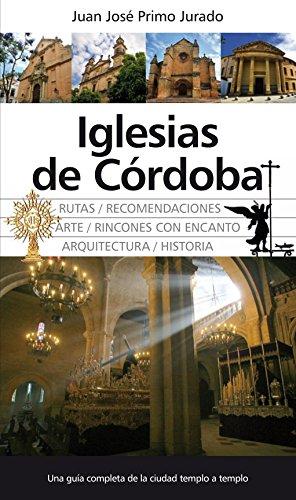 9788492924929: Iglesias de Córdoba (Andalucía)