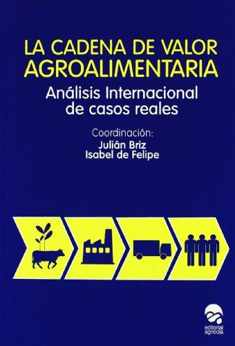9788492928071: La cadena de valor agroalimentaria