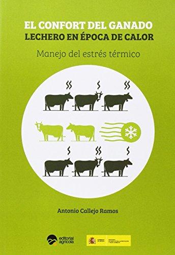 El confort del ganado lechero en época: Callejo Ramos, Antonio