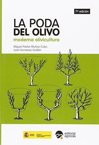 9788492928491: LA PODA DEL OLIVO: MODERNA OLIVICULTURA