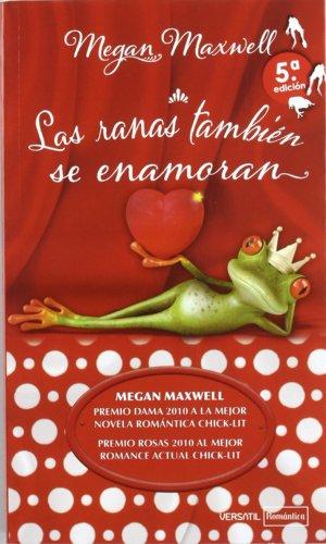 9788492929467: Ranas Tambien Se Enamoran,Las 2ヲe (Romantica Contemporanea)