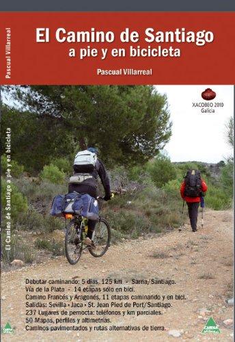 9788492932023: El Camino de Santiago a pie y en bicibleta