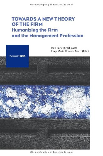Towards a New Theory of the Firm: Joan Enric Ricart