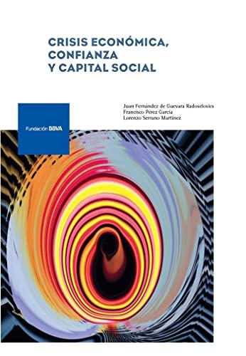 Crisis económica, confianza y capital social: Fernández de Guevara