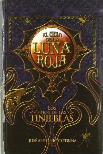 9788492939619: Hijos De Las Tinieblas,Los (El Ciclo de la Luna Roja)