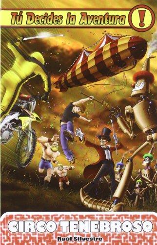 9788492939725: Circo Tenebroso (Tú decides la aventura)