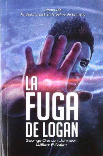 9788492939824: La fuga de Logan