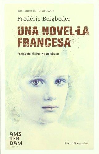 9788492941469: Una novel·la francesa (Amsterdam)