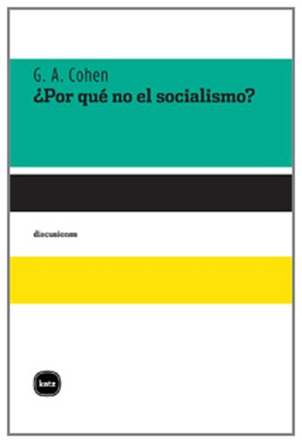 �Por qu� no el socialismo?: Cohen, Gerald Allan