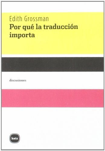 9788492946389: Por qué la traducción importa (discusiones)
