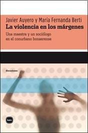 9788492946525: Violencia En Los Margenes