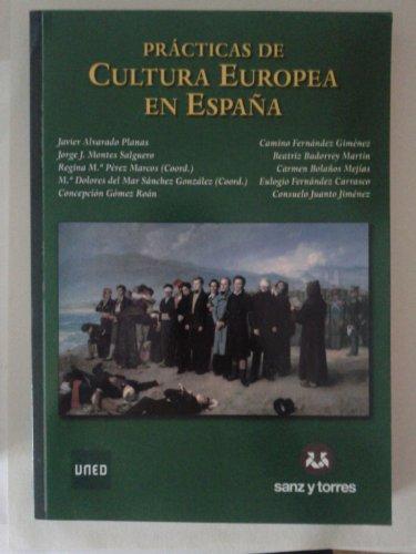9788492948086: PRÃCTICAS DE CULTURA EUROPEA EN ESPAÃ'A
